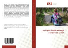 Borítókép a  Le risque de décrochage scolaire au Liban - hoz