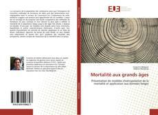 Couverture de Mortalité aux grands âges