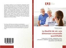 Capa do livro de La Qualité de vie: une dimension universelle quantifiable
