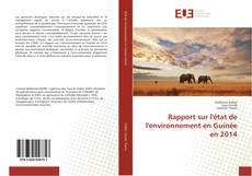 Portada del libro de Rapport sur l'état de l'environnement en Guinée en 2014