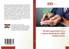 Bookcover of Fusion-acquisition et la culture d'entreprise, BNP Paribas Fortis