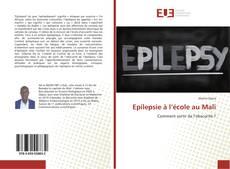 Couverture de Epilepsie à l'école au Mali