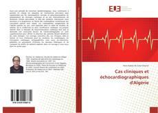 Bookcover of Cas cliniques et échocardiographiques d'Algérie