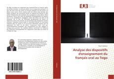 Analyse des dispositifs d'enseignement du français oral au Togo的封面