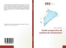 Couverture de Etude comparative de système de climatisation