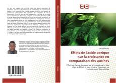 Обложка Effets de l'acide borique sur la croissance en comparaison des auxines