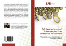 Politique monétaire et investissements des entreprises en Slovaquie的封面