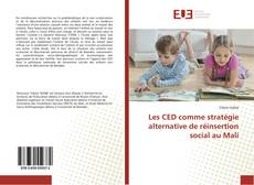 Portada del libro de Les CED comme stratégie alternative de réinsertion social au Mali