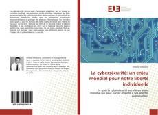 Capa do livro de La cybersécurité: un enjeu mondial pour notre liberté individuelle