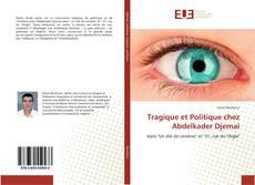 Bookcover of Tragique et Politique chez Abdelkader Djemaï