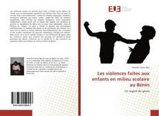 Bookcover of Les violences faites aux enfants en milieu scolaire au Bénin