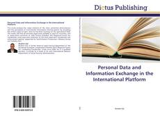 Bookcover of Personal Data and Information Exchange in the International Platform