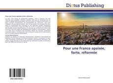 Bookcover of Pour une France apaisée, forte, réformée