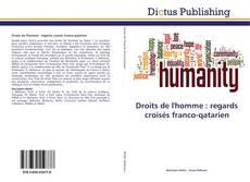 Bookcover of Droits de l'homme : regards croisés franco-qatarien