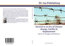 Couverture de Survival in an Era of Climate change, Conflict & Displacement