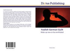 Couverture de Foolish German Guilt