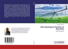 Bookcover of Microbiological Quality of Biosolids