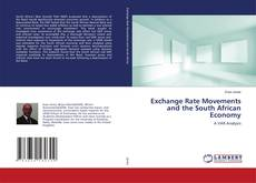 Copertina di Exchange Rate Movements and the South African Economy