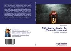 Bookcover of NGOs Support Services for Women Development