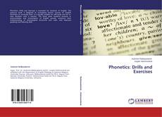 Bookcover of Phonetics: Drills and Exercises