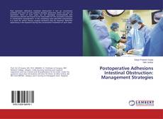 Bookcover of Postoperative Adhesions Intestinal Obstruction: Management Strategies