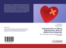 Copertina di Hypertension in Obese Adolescents: Role of Abdominal Adiposity