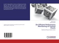 Bookcover of On Efficient Performance Monitoring of Control Charts