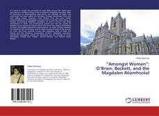"Buchcover von ""Amongst Women"": O'Brien, Beckett, and the Magdalen Réamhscéal"
