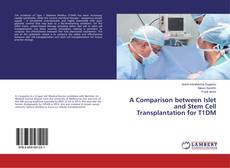 Buchcover von A Comparison between Islet and Stem Cell Transplantation for T1DM