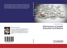 Portada del libro de Effectiveness of Health Education and Malaria