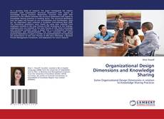 Couverture de Organizational Design Dimensions and Knowledge Sharing