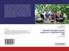 Portada del libro de Benefits of urban green spaces in a Mediterranean city