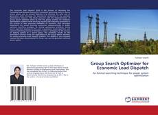 Bookcover of Group Search Optimizer for Economic Load Dispatch