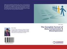 Bookcover of The Complete Format of Data Compression & Decompression