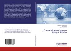 Bookcover of Communication Systems Using USRP Kits