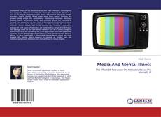 Bookcover of Media And Mental Illness