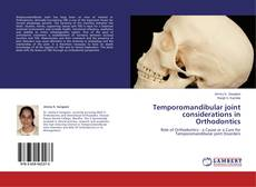 Temporomandibular joint considerations in Orthodontics kitap kapağı