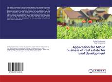 Bookcover of Application for MIS in business of real estate for rural development