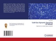 Copertina di Cold Gas Dynamic Spraying Of Metals