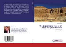 Portada del libro de The Expeditions Scenes on New Kingdom Temples
