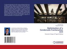 Bookcover of Optimization of a Condensate Fractionation Unit