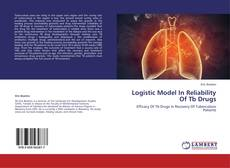 Buchcover von Logistic Model In Reliability Of Tb Drugs