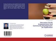 Borítókép a  Education,Youth Empowerment and Community Development: An Exploration - hoz