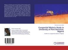 Portada del libro de Congenital Malaria Study in University of Port Harcourt, Nigeria
