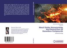 Bookcover of Metal Oxides Nanoparticles And Destruction Of Hazardous Compounds
