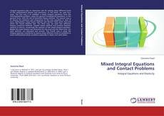 Bookcover of Mixed Integral Equations and Contact Problems