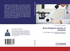 Обложка Brain Biogenic Amines in Diabetes