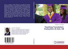 Copertina di Teaching Translation: Evaluation At Asti, UB