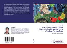 Bookcover of Ultra-Low-Power CMOS Sigma-Delta Modulator for Cardiac Pacemakers