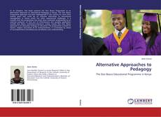 Bookcover of Alternative Approaches to Pedagogy